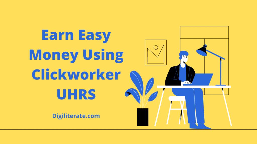 Clickworker UHRS Review